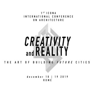 1st ICONA International Conference on Architecture. Creativity and Reality: The Art of Building Future Cities
